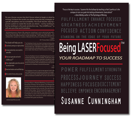 Being LASERFocused™ by Susanne Cunningham